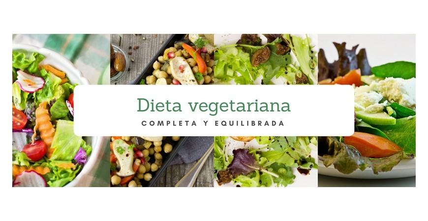 DIETA VEGETARIANA COMPLETA Y EQUILIBRADA